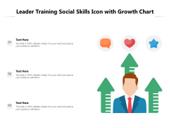 Leader Training Social Skills Icon With Growth Chart Ppt PowerPoint Presentation Styles Elements PDF