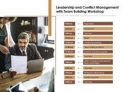 Leadership And Conflict Management With Team Building Workshop Ppt PowerPoint Presentation File Objects PDF