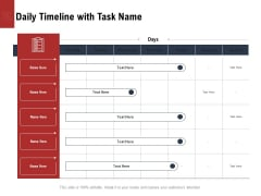 Leadership And Management Daily Timeline With Task Name Portrait PDF