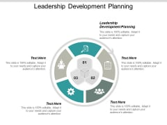 Leadership Development Planning Ppt PowerPoint Presentation Professional Format Cpb