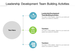 Leadership Development Team Building Activities Ppt PowerPoint Presentation Layouts Clipart Images Cpb