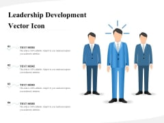 Leadership Development Vector Icon Ppt PowerPoint Presentation Summary Ideas PDF