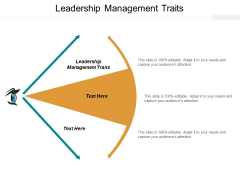 Leadership Management Traits Ppt PowerPoint Presentation Pictures Clipart Images Cpb