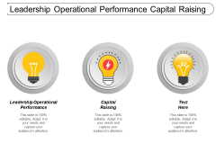Leadership Operational Performance Capital Raising Ppt PowerPoint Presentation Icon Outfit