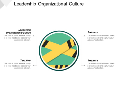 Leadership Organizational Culture Ppt PowerPoint Presentation Infographics Clipart Cpb
