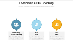 Leadership Skills Coaching Ppt PowerPoint Presentation Summary Icons Cpb