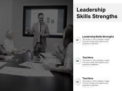 Leadership Skills Strengths Ppt PowerPoint Presentation Infographic Template Vector Cpb