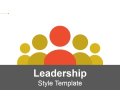 Leadership Style Ppt PowerPoint Presentation Gallery Guide