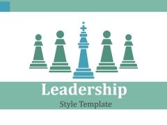 Leadership Style Template Ppt PowerPoint Presentation Ideas Portfolio