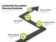 Leadership Succession Planning Roadmap Ppt PowerPoint Presentation Influencers PDF