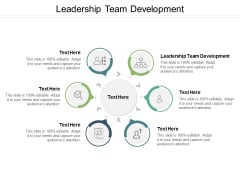Leadership Team Development Ppt PowerPoint Presentation Infographic Template Graphics Pictures Cpb