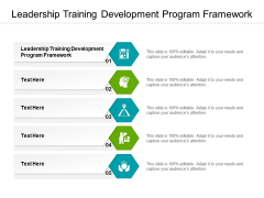 Leadership Training Development Program Framework Ppt PowerPoint Presentation Infographics Layouts Cpb Pdf