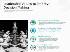Leadership Values To Improve Decision Making Ppt PowerPoint Presentation Styles Demonstration PDF