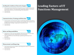 Leading Factors Of IT Functions Management Ppt PowerPoint Presentation Gallery Demonstration PDF