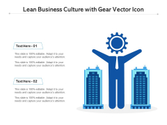 Lean Business Culture With Gear Vector Icon Ppt PowerPoint Presentation Diagram Templates PDF