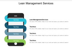 Lean Management Services Ppt PowerPoint Presentation Pictures Tips Cpb