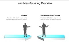 Lean Manufacturing Overview Ppt PowerPoint Presentation Gallery Structure Cpb