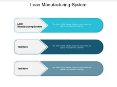 Lean Manufacturing System Ppt PowerPoint Presentation Slides Graphics Design Cpb