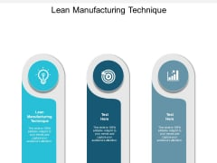 Lean Manufacturing Technique Ppt PowerPoint Presentation Layouts Cpb