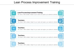 Lean Process Improvement Training Ppt PowerPoint Presentation Inspiration File Formats Cpb