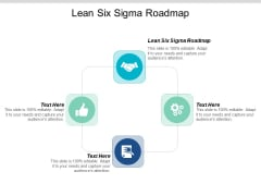 Lean Six Sigma Roadmap Ppt PowerPoint Presentation Infographics File Formats Cpb