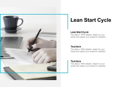 Lean Start Cycle Ppt PowerPoint Presentation Show Graphics Cpb