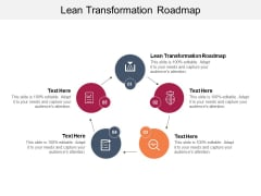 Lean Transformation Roadmap Ppt PowerPoint Presentation Infographics Show Cpb Pdf