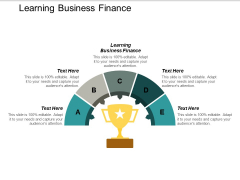 Learning Business Finance Ppt PowerPoint Presentation Summary Background