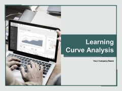 Learning Curve Analysis Ppt PowerPoint Presentation Complete Deck With Slides