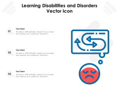 Learning Disabilities And Disorders Vector Icon Ppt PowerPoint Presentation Slides Icon PDF