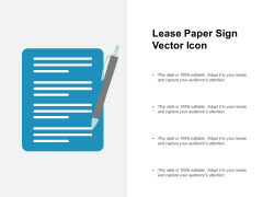 Lease Paper Sign Vector Icon Ppt PowerPoint Presentation Visual Aids Diagrams