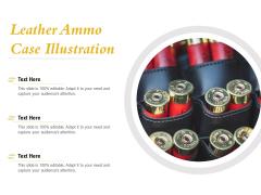 Leather Ammo Case Illustration Ppt PowerPoint Presentation Icon Slideshow PDF