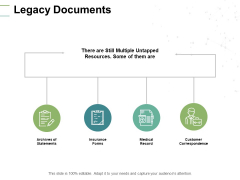 Legacy Documents Medical Ppt PowerPoint Presentation Professional Vector