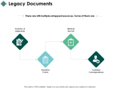 Legacy Documents Medical Record Customer Correspondence Ppt PowerPoint Presentation Summary Vector