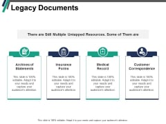 Legacy Documents Ppt PowerPoint Presentation Icon Ideas