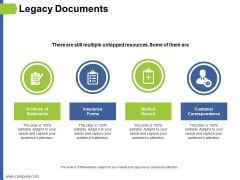 Legacy Documents Ppt PowerPoint Presentation Infographics Graphics Download