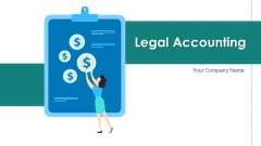 Legal Accounting Risk Management Ppt PowerPoint Presentation Complete Deck With Slides