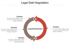 Legal Debt Negotiation Ppt PowerPoint Presentation Professional Template Cpb Pdf