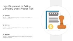 Legal Document For Selling Company Shares Vector Icon Ppt PowerPoint Presentation Inspiration Tips PDF