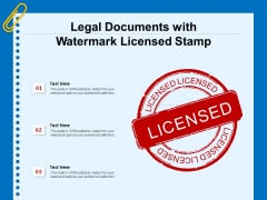Legal Documents With Watermark Licensed Stamp Ppt PowerPoint Presentation Styles Display PDF