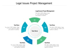 Legal Issues Project Management Ppt PowerPoint Presentation Ideas Layout Ideas Cpb