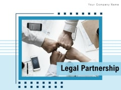Legal Partnership Strategic Alliance Goal Ppt PowerPoint Presentation Complete Deck