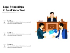 Legal Proceedings In Court Vector Icon Ppt PowerPoint Presentation File Visuals PDF