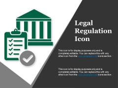 Legal Regulation Icon Ppt PowerPoint Presentation Outline Slide Download