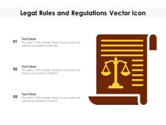 Legal Rules And Regulations Vector Icon Ppt PowerPoint Presentation File Graphics PDF