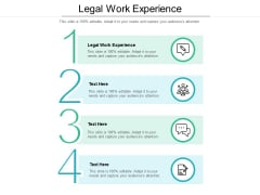Legal Work Experience Ppt PowerPoint Presentation Pictures Format Ideas Cpb Pdf