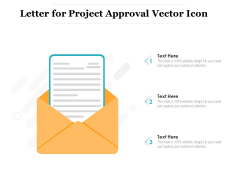 Letter For Project Approval Vector Icon Ppt PowerPoint Presentation Show Ideas PDF