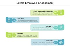 Levels Employee Engagement Ppt PowerPoint Presentation Show Design Templates Cpb