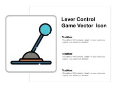 Lever Control Game Vector Icon Ppt PowerPoint Presentation Summary Background