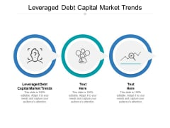 Leveraged Debt Capital Market Trends Ppt PowerPoint Presentation Professional Background Designs Cpb